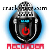 Max-Recorder Crack